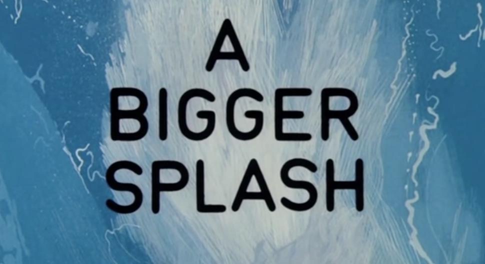 Image of A Bigger Splash