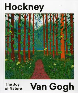 Cover of Hockney - Van Gogh, The Joy of Nature